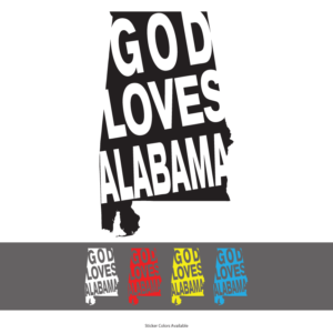 God Loves Alabama Sticker