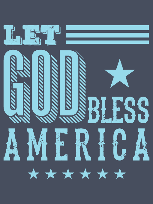 Let God Bless America Shirt