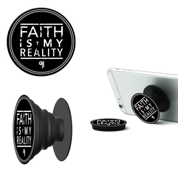 91-Faith-Is-My-Reality-Phone-Stand